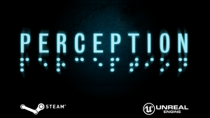 Perception - Kickstarter - The Deep End Games