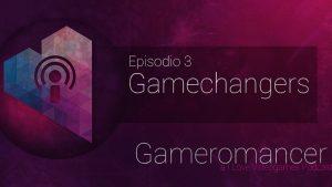 Gameromancer Ep. 3