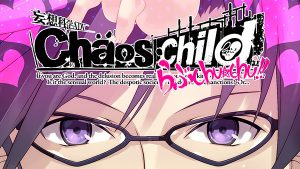chaos;child: love chu chu!!