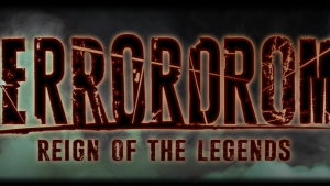 Terrordrome: Reign of the legends