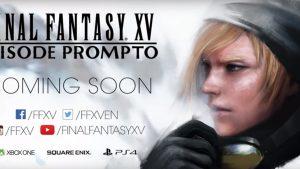 episode prompto ff xv final fantasy xv