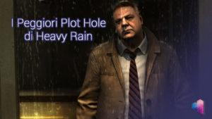 Heavy Rain Plot Hole