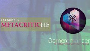 Gameromancer Ep. 5