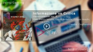 Gameromancer 8 Informazione VS Critica