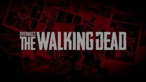 Overkill The Walking Dead
