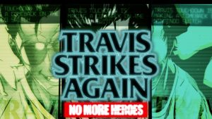 travis strikes agaijn: no more heroes