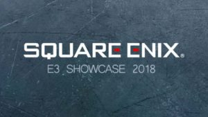 Square Enix E3 2018 Showcase