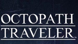 Octopath Traveler E3 2018