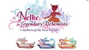 Atelier Arland Trilogy e Nelke & the Legendary Alchemists