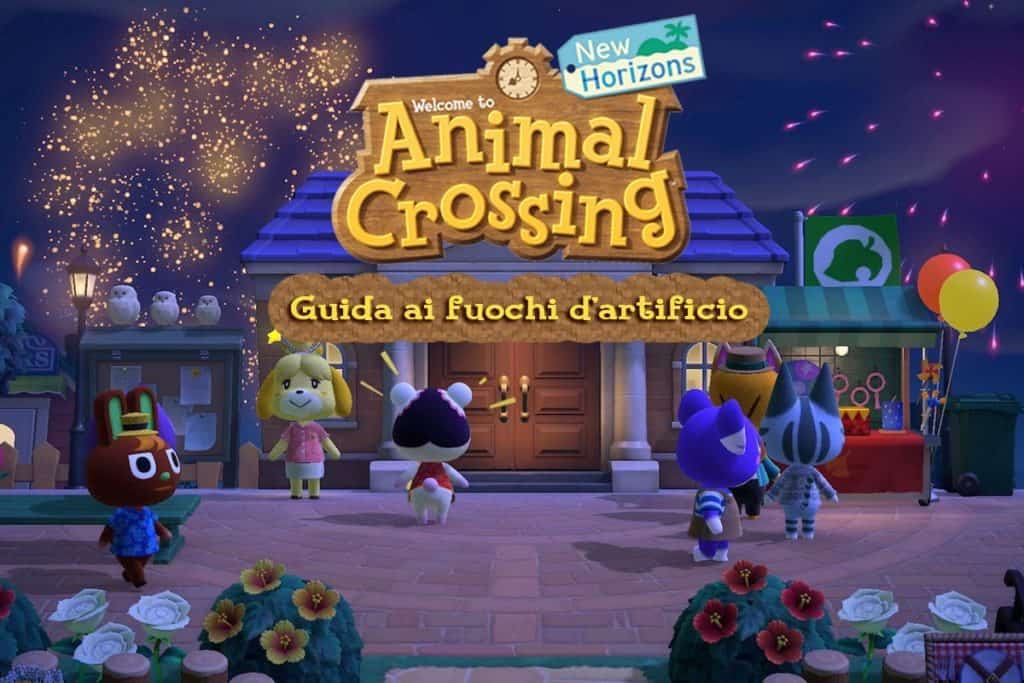 I fuochi d'artificio su Animal Crossing New Horizons