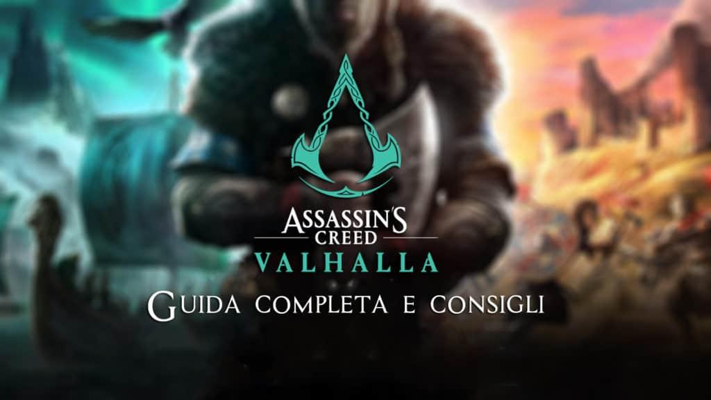 Guida completa e consigli per Assassin's Creed: Valhalla