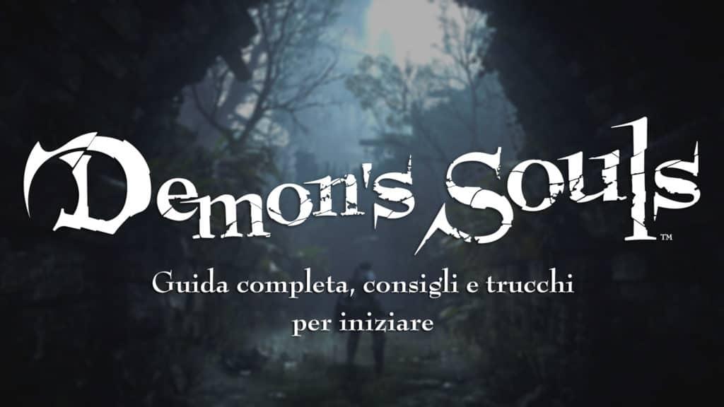 Guida completa, consigli e trucchi per iniziare Demon's Souls