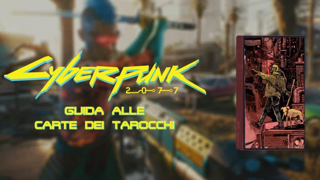 Tutte le carte dei tarocchi in Cyberpunk 2077