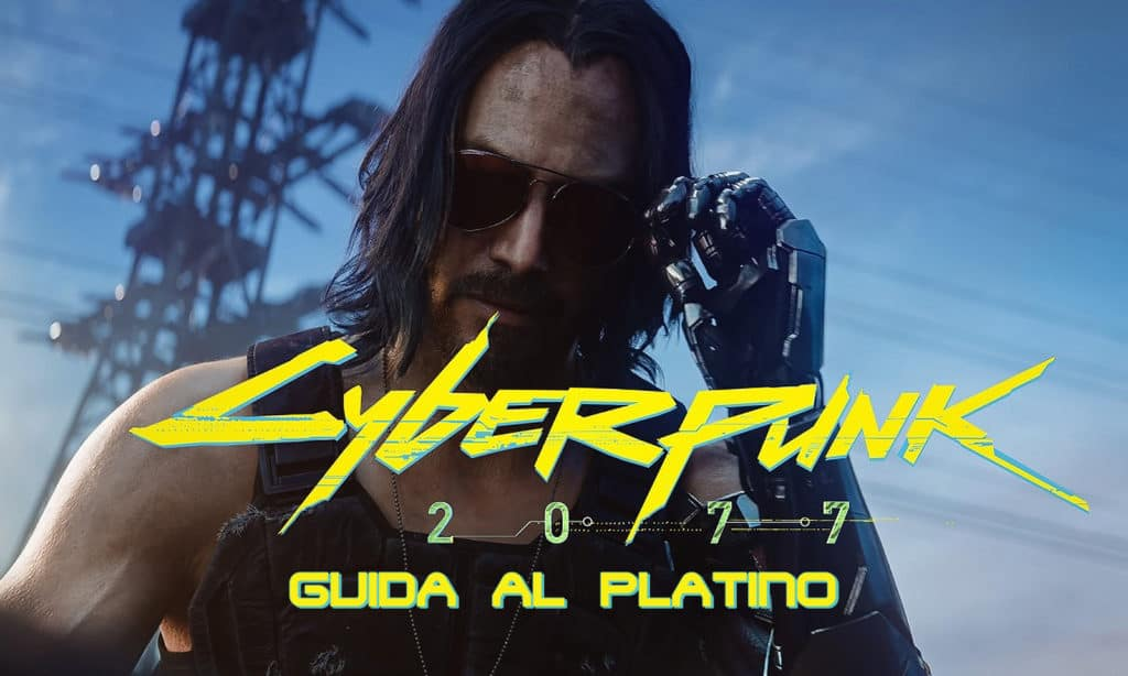 Come ottenere il trofeo di platino in Cyberpunk 2077